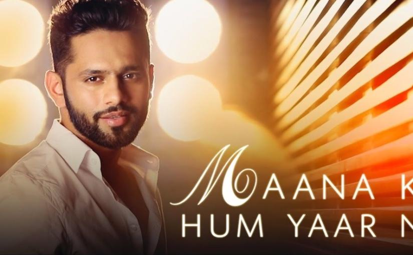 Maana ke hum yaar nahi | Rahul Vaidya RKV | Meri PyaariBindu