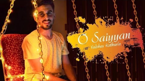 O Saiyyan (Unplugged) | Vaibhav Kathuria | Staunch Records | Latest Bollywood Cover Song 2017|